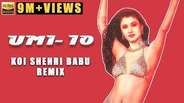Koi Sehri Babu (Remix) | UMI-10 | 2002 | Harry Anand