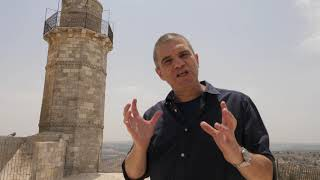 Brigadier- General (Res.) Gal Hirsch - Tour to Prophet Samuel's Tomb- Episode 6