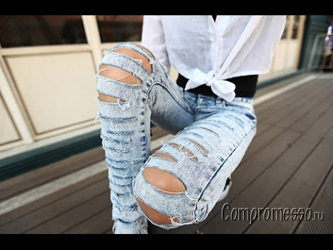 Фото Рваных Женских Джинсов - 2017 / Foto Zerrissene Jeans für Damen/ Photo Torn Womens Jeans