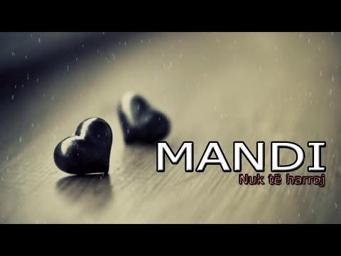 Mandi - Nuk te harroj (Official Lyrics Video)