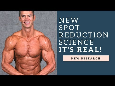 Body Fat Spot Reduction New Science