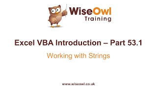 Excel VBA Introduction Part 53.1 - Working with Strings