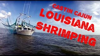 Louisiana Shrimping on Castin' Cajun