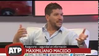 Maximiliano Macedo, AsegurarTe - Mensajes virales y fake news en Whatsapp -   ATP 22 10 18