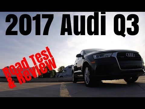 2017 Audi Q3 - Small SUV - Road Test & Review