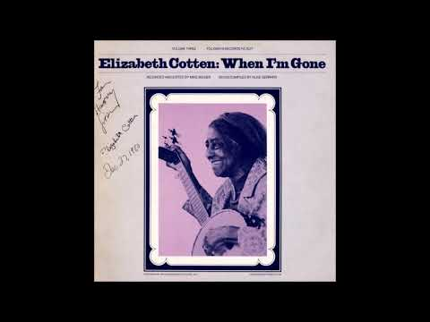 Elizabeth Cotten - Volume 3: When I'm Gone (1979)