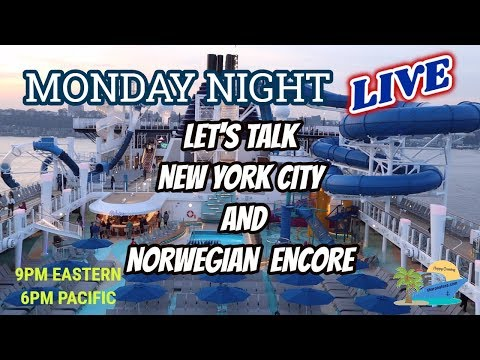 MONDAY NIGHT LIVE   SHARON AT SEA   NYC AND NORWEGIAN ENCORE CRUISE Q&A