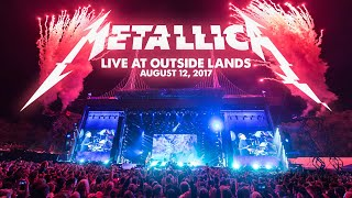 Metallica: Live at Outside Lands (San Francisco, CA - August 12, 2017)