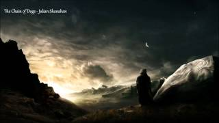 The Chain Of Dogs - The Malazan Book Of The Fallen (unofficial Soundtrack)