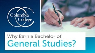 Why Earn a Bachelor of General Studies?