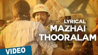 Mazhai Thooralam Song with Lyrics | Sethupathi | Vijay Sethupathi | Nivas K Prasanna