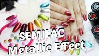 SEMILAC Metallic Effect/ Prezentacja kolekcji i tutorial