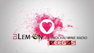 Veegas - Pokochaj mnie (Dj Lem-On Radio Version)