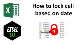 How to Lock Cell Based on Date in Excel