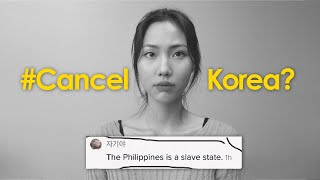 'Cancel Korea' Movement in the Philippines | A Korean Perspective