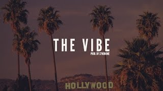 Download FREE Chill Guitar Hip-Hop Beat / The Vibe (Prod. By Syndrome) MP3 song and Music Video