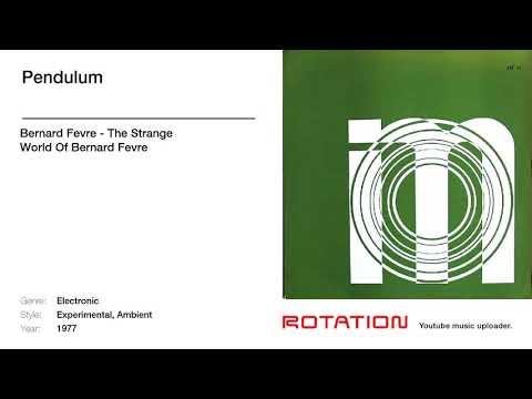 Bernard Fevre - Pendulum