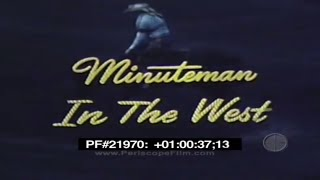 MINUTEMAN IN THE WEST - ICBM , LGM-30 , SLBM 21970