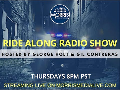 Ride Along Radio Show w/George Holt & Gil Contreras  9-28-17