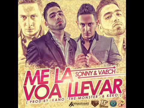 Sonny & Vaech - Me La Voy A Llevar