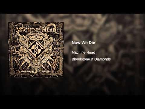 Now We Die