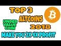Top 3 Altcoins In 2018 || Top Under Value Coin For Invest || Easily Make 2x Profit || In Hindi