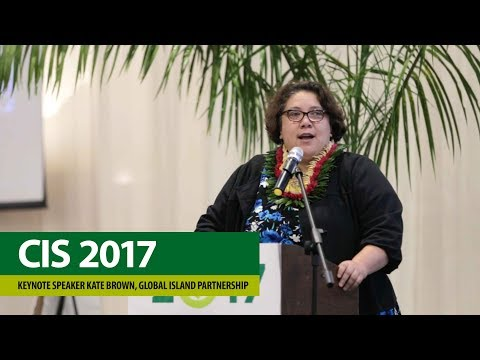 CIS Conference 2017 – Kate Brown, Director of the Global Island Partnership