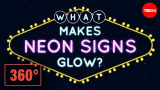 What makes neon signs glow? A 360 animation - Michael Lipman