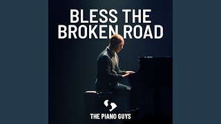 Play Bless the Broken Road