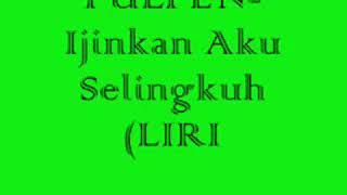 Download Mp3 Pulpen Band Lirik  Izinkan Aku Selingkuh