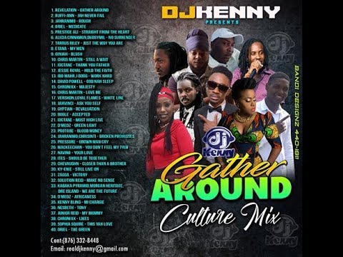 DJ KENNY GATHER AROUND CULTURE MIX JUL 2017