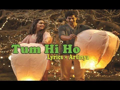 Tum Hi Ho (LYRICS) + Arti Ost.Aashiqui 2