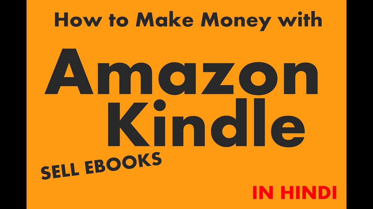 How To Make Money With Amazon Kindle (in Hindi)