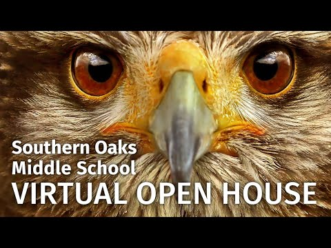 Southern Oaks Middle School Virtual Open House 2020-2021