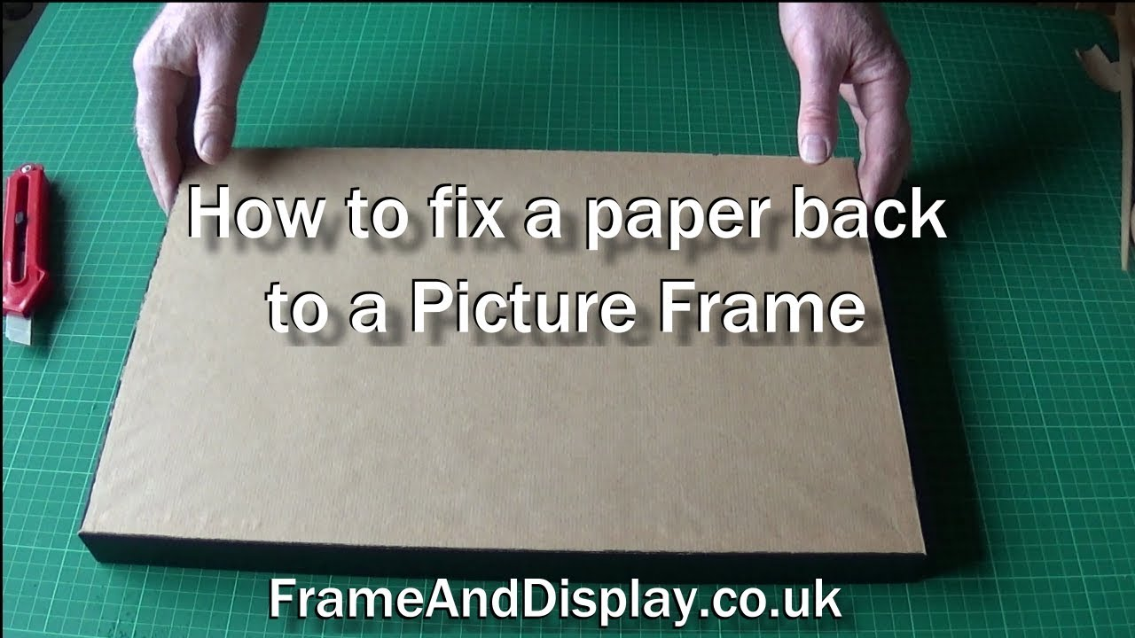 How To Fit A Paper Backing To A Picture Frame Professional Framing