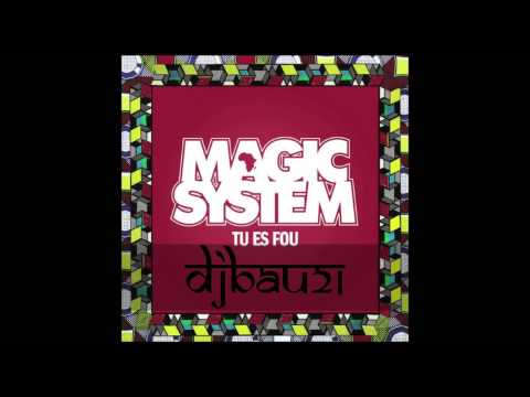 MAGIC SYSTEM - Tu Es Fou (Club Mix)