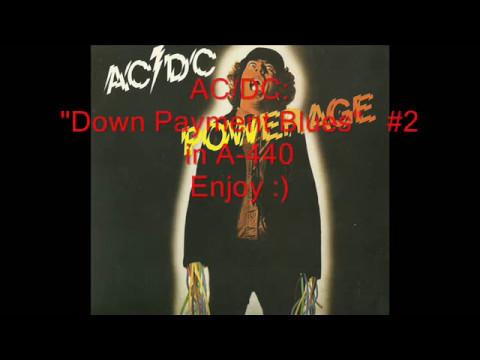 AC/DC Down Payment Blues Retuned A 440 Version