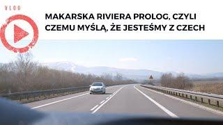 VLOG - Makarska Riviera Prolog, czyli czemu myślą, że jesteśmy z Czech:)