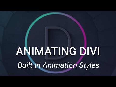 Animating Divi - Built In Animation Styles
