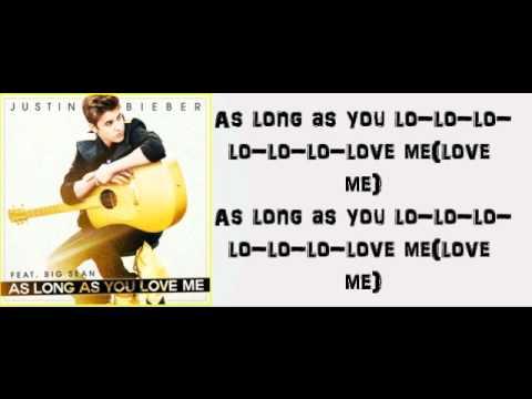 Justin Bieber - As Long As You Love Me Ft Big Sean lyrics