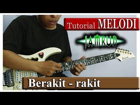Belajar Melodi JAMRUD BERAKIT-RAKIT