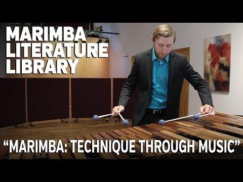 "Marimba Literature Library: ""Marimba: Technique Through Music"" by Mark Ford"