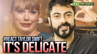 REAGINDO a Taylor Swift - Delicate Video