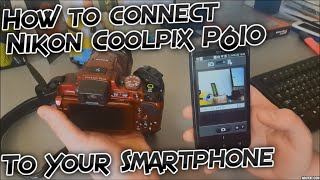 Nikon Coolpix P610 Wireless Connectivity - How to connect it to your Smartphone