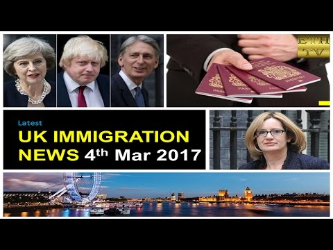 UK Immigration News 4th March 2017