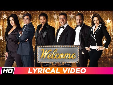 Welcome   Title Track   Lyrical Video   Nana Patekar   Anil Kapoor   Akshay Kumar   Katrina Kaif