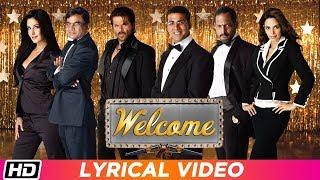 Welcome   Title Track   Lyrical   Nana Patekar   Anil Kapoor   Akshay Kumar   Katrina Kaif
