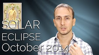SOLAR ECLIPSE READING: October 2014 - March 2015 - Sidereal Astrology & Oracle Reading