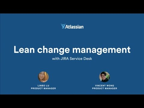 Lean Change Management With Jira Service Desk