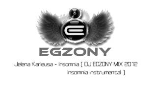 Jelena Karleusa - Insomnia ( DJ EGZONY MIX 2012  )
